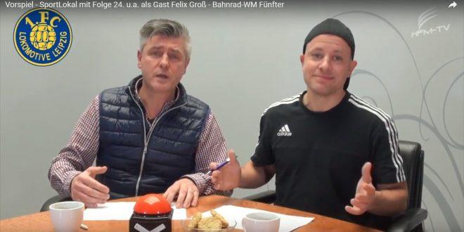 >>Vorspiel – SportLokal<< Folge 24. mit Felix Groß