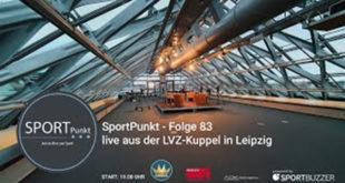 SportPunkt - Folge 83. Live aus der LVZ Kuppel.